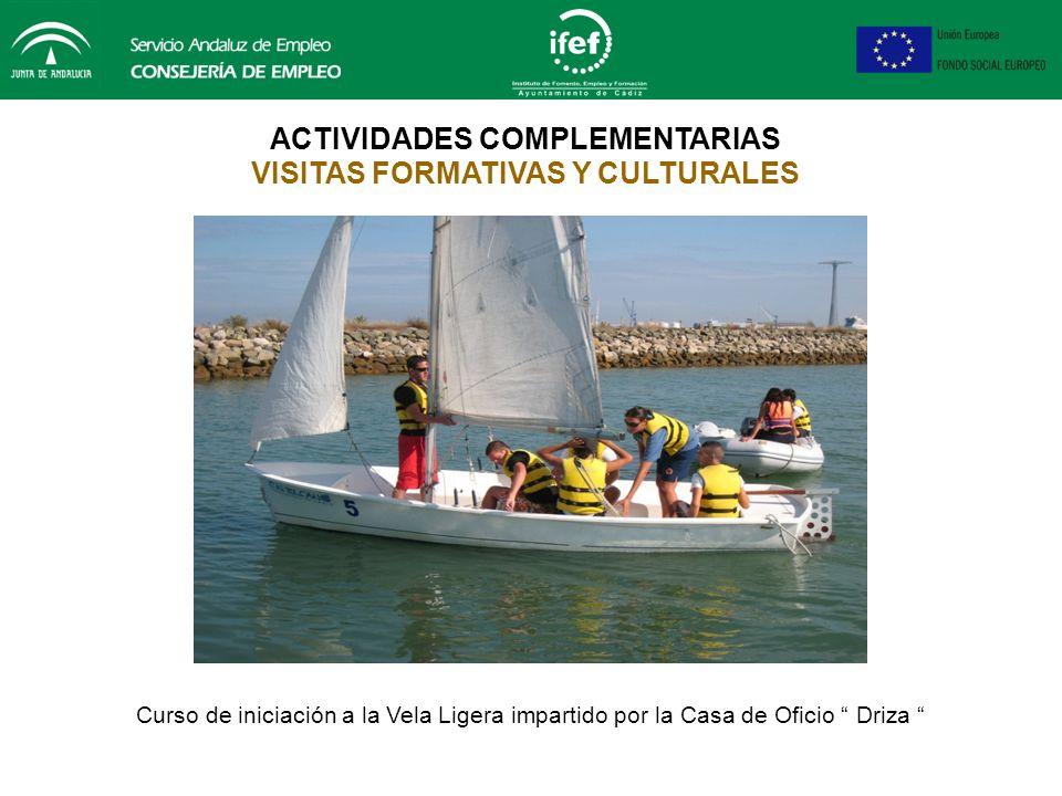 ACTIVIDADES COMPLEMENTARIAS VISITAS FORMATIVAS Y CULTURALES