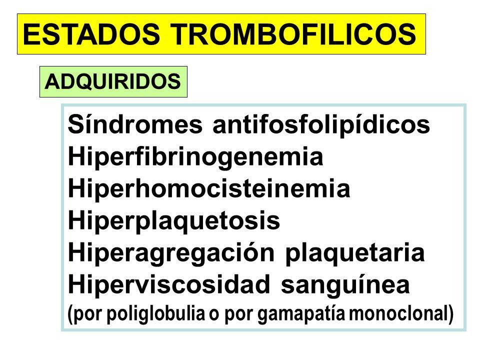 ESTADOS TROMBOFILICOS
