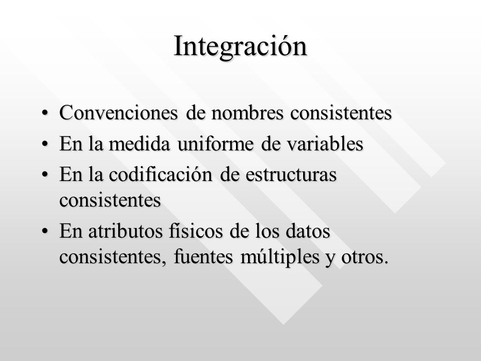 Integración Convenciones de nombres consistentes