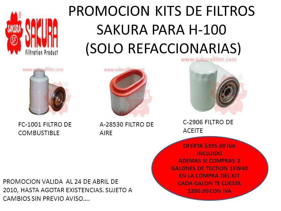 PROMOCION KITS DE FILTROS SAKURA PARA H-100 (SOLO REFACCIONARIAS)