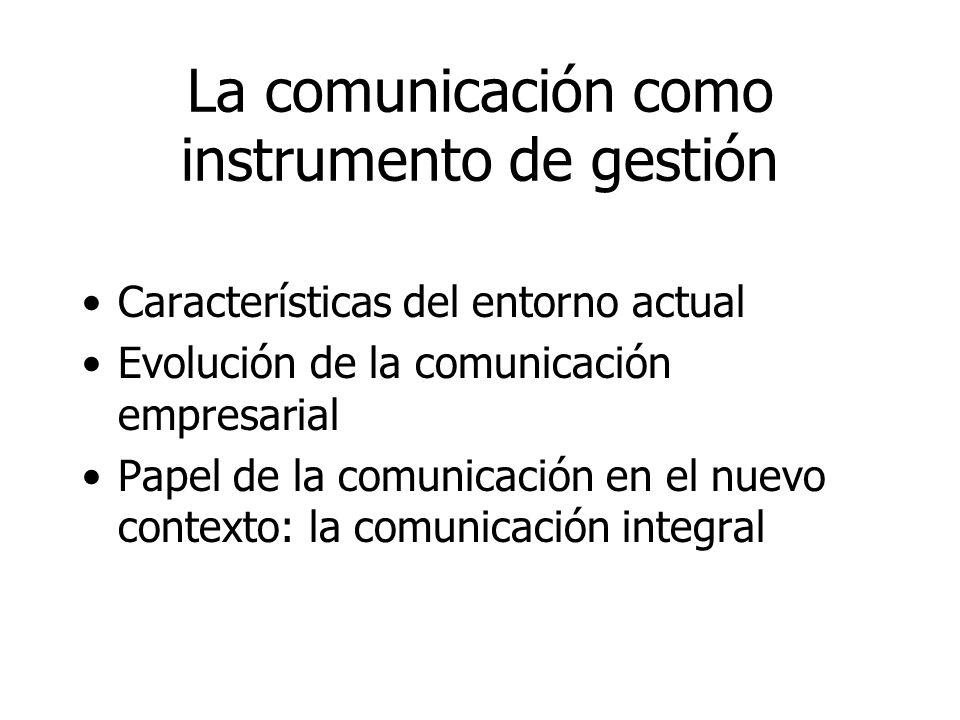 La comunicación como instrumento de gestión