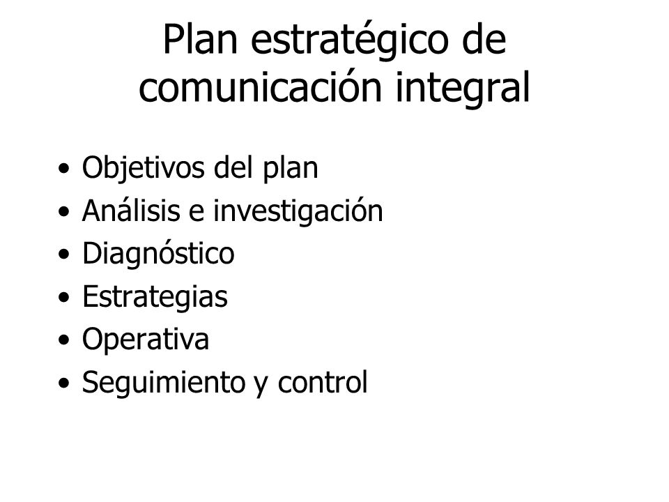 Plan estratégico de comunicación integral