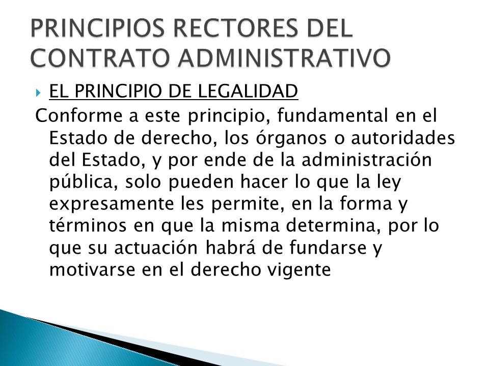 PRINCIPIOS RECTORES DEL CONTRATO ADMINISTRATIVO