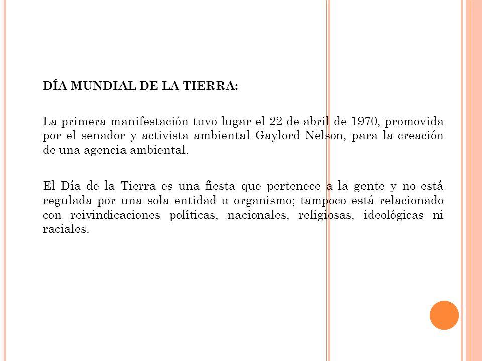 DÍA MUNDIAL DE LA TIERRA: