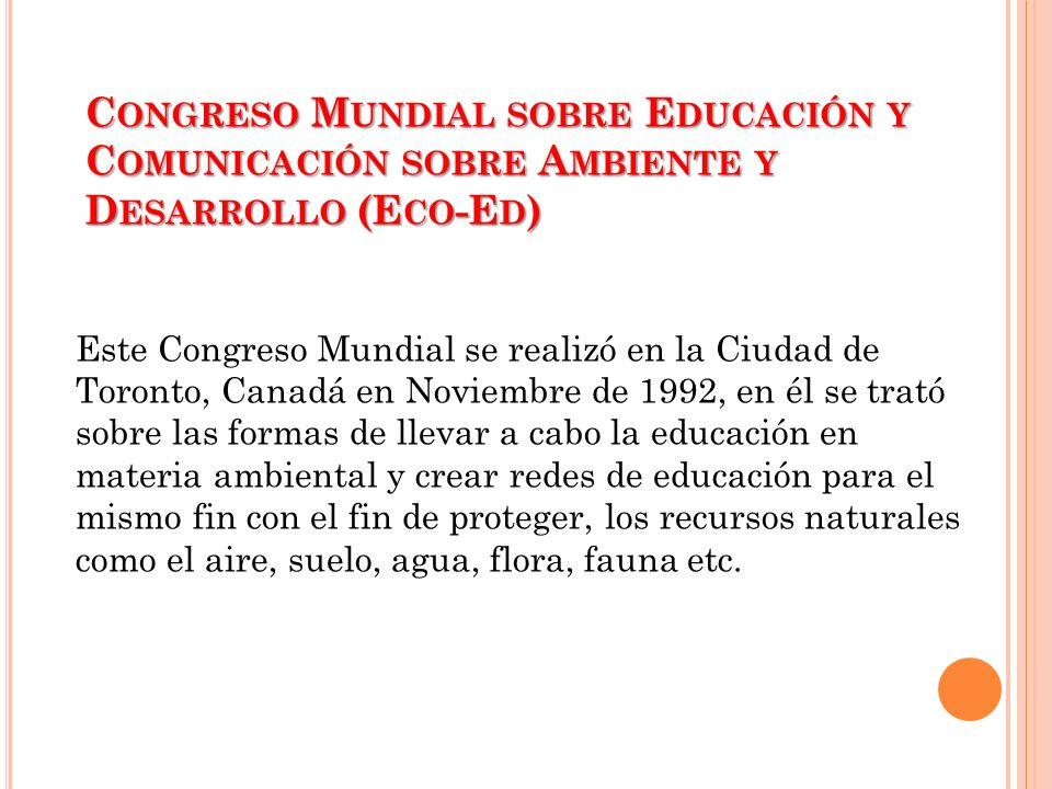 Congreso Mundial sobre Educación y Comunicación sobre Ambiente y Desarrollo (Eco-Ed)