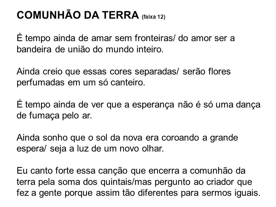 COMUNHÃO DA TERRA (faixa 12)