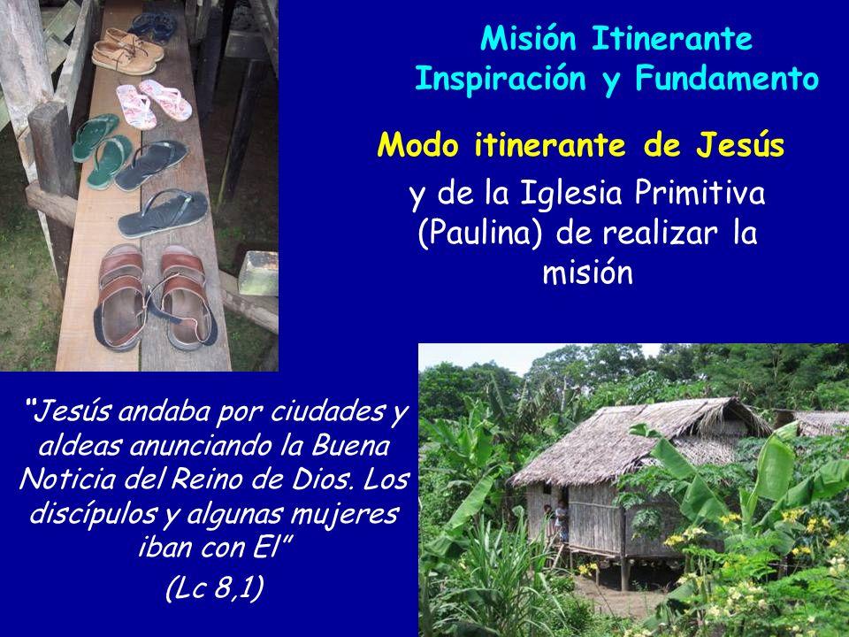 Misión Itinerante Inspiración y Fundamento