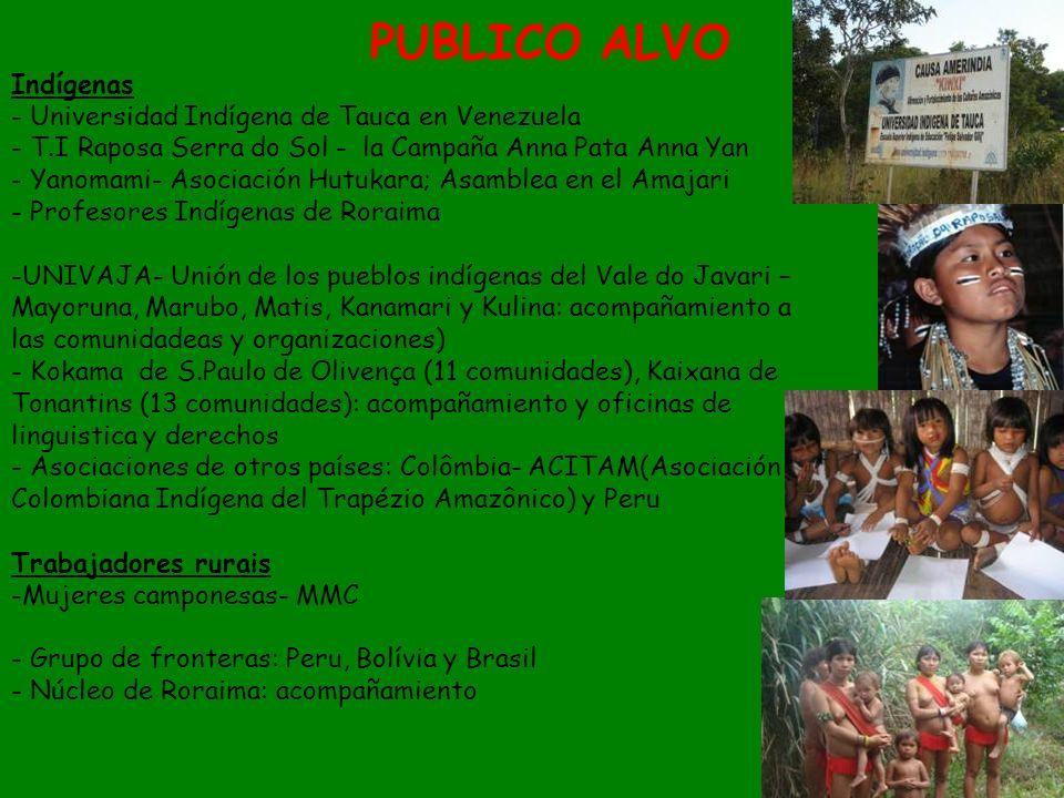 PUBLICO ALVO Indígenas Universidad Indígena de Tauca en Venezuela