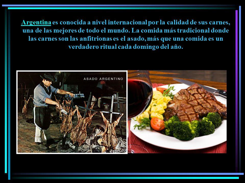 Argentina es conocida a nivel internacional por la calidad de sus carnes, una de las mejores de todo el mundo.