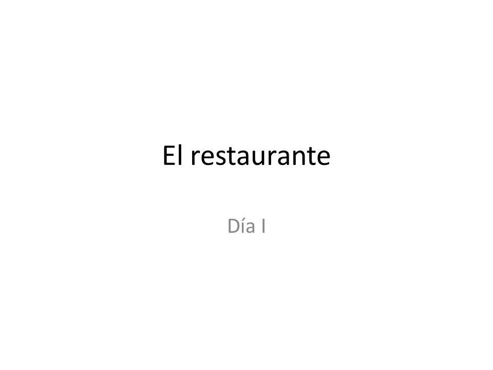 El restaurante Día I