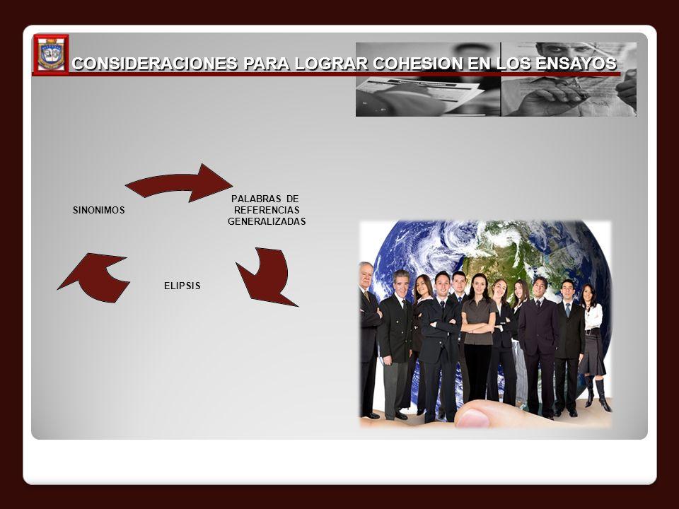 CONSIDERACIONES PARA LOGRAR COHESION EN LOS ENSAYOS