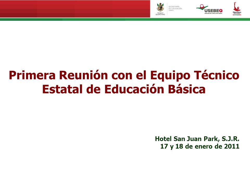 Primera Reunión con el Equipo Técnico Estatal de Educación Básica