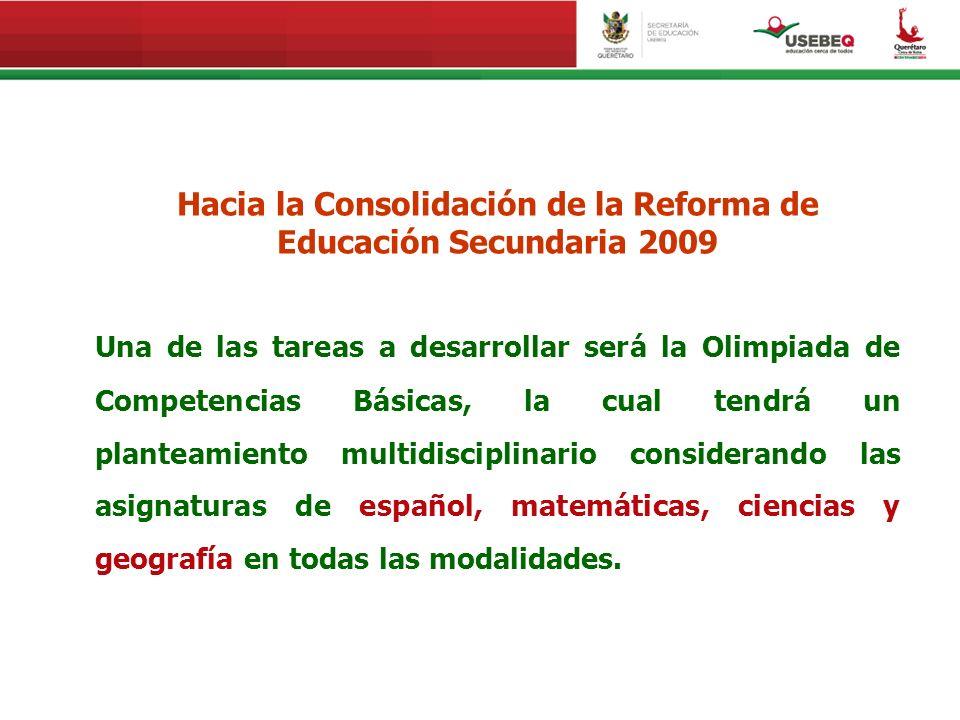 Hacia la Consolidación de la Reforma de Educación Secundaria 2009