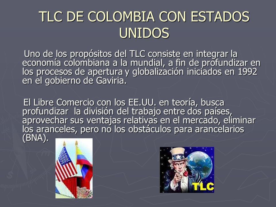 TLC DE COLOMBIA CON ESTADOS UNIDOS