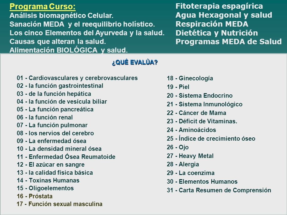 Programa Curso: Fitoterapia espagírica Análisis biomagnético Celular.