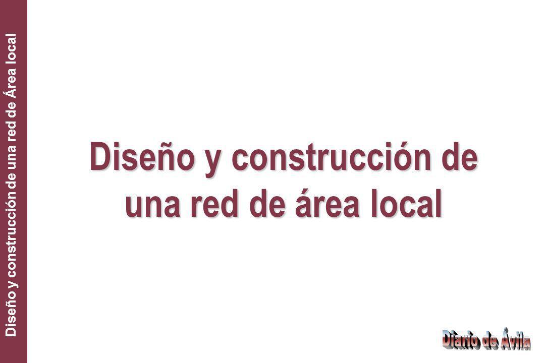 Diseño y construcción de una red de área local