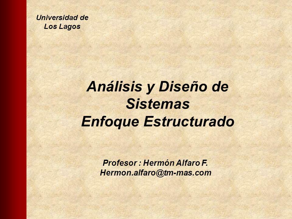 Análisis y Diseño de Sistemas Enfoque Estructurado