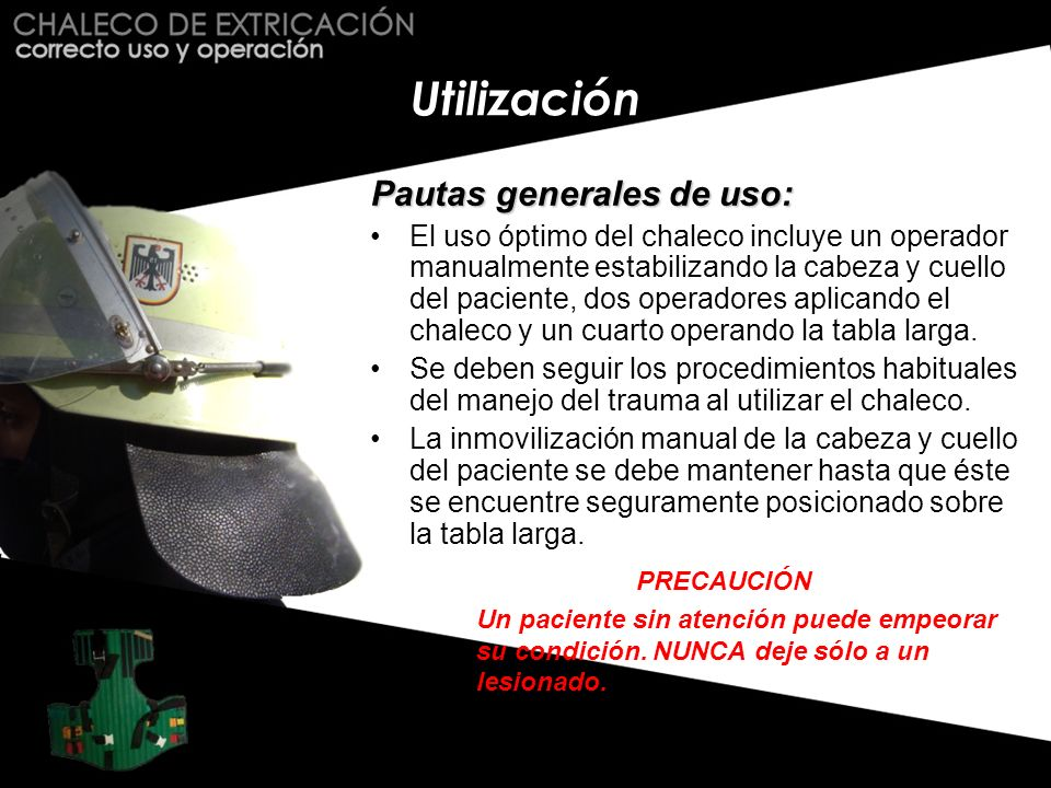 Utilización Pautas generales de uso: