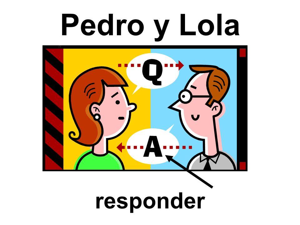 Pedro y Lola responder