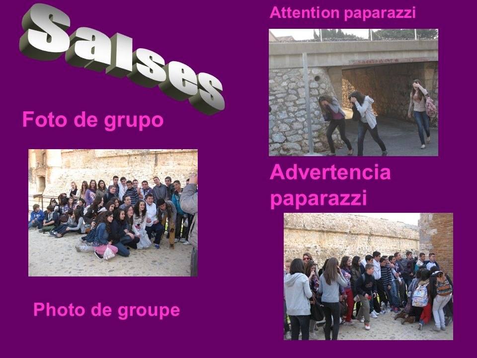Salses Foto de grupo Advertencia paparazzi Photo de groupe