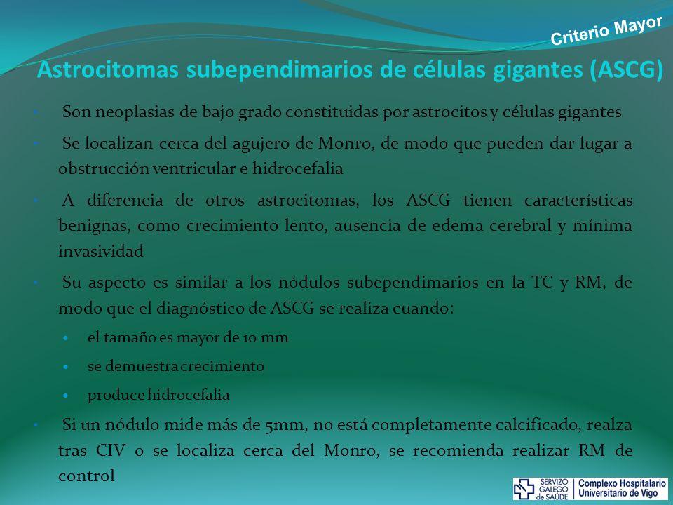 Astrocitomas subependimarios de células gigantes (ASCG)