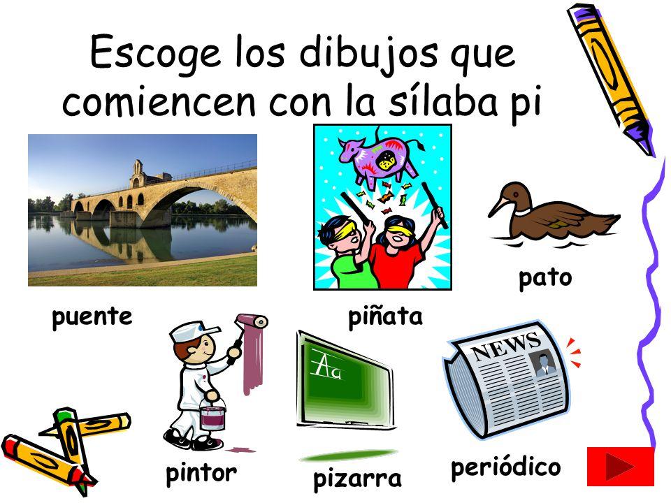 Escoge los dibujos que comiencen con la sílaba pi
