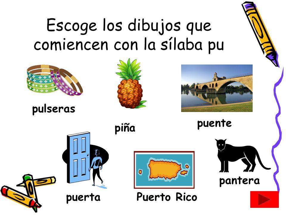 Escoge los dibujos que comiencen con la sílaba pu