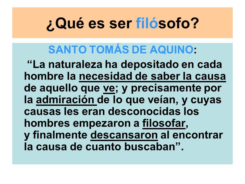 ¿Qué es ser filósofo SANTO TOMÁS DE AQUINO: