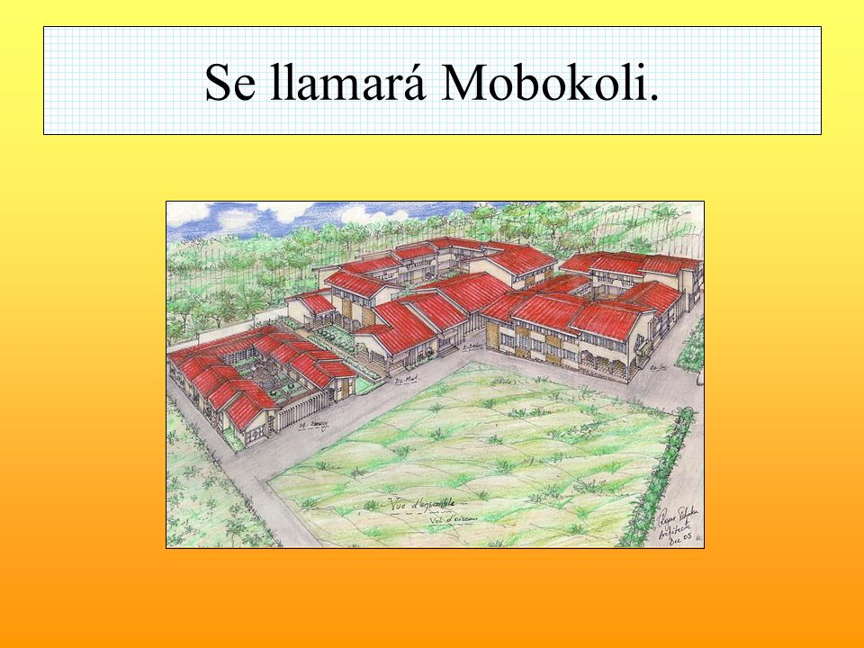 Se llamará Mobokoli.