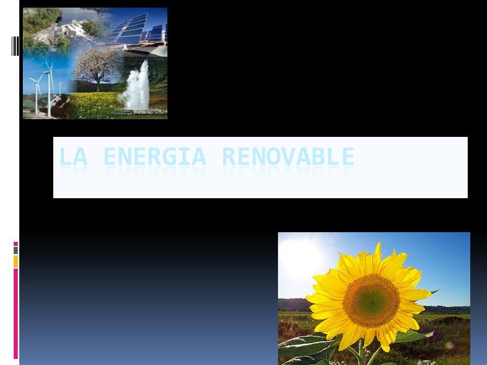 La energia renovable