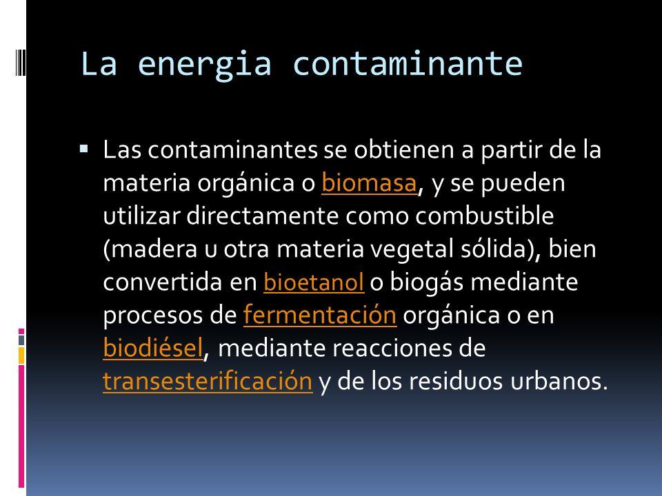 La energia contaminante