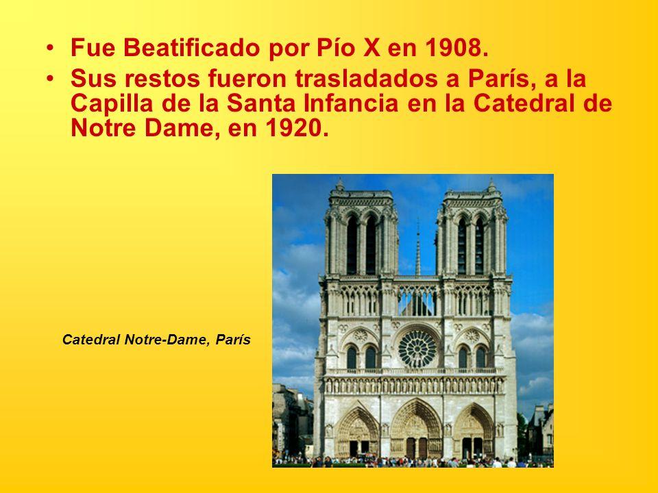 Fue Beatificado por Pío X en 1908.
