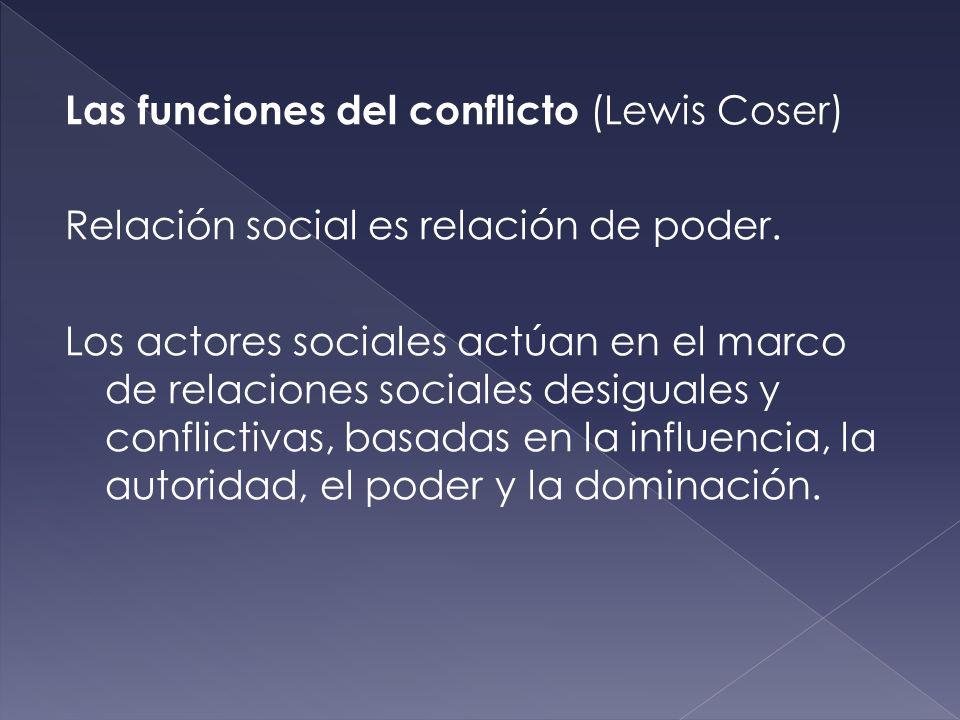 Las funciones del conflicto (Lewis Coser)