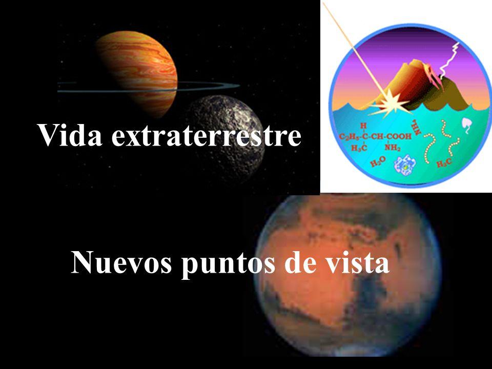 Vida extraterrestre Nuevos puntos de vista