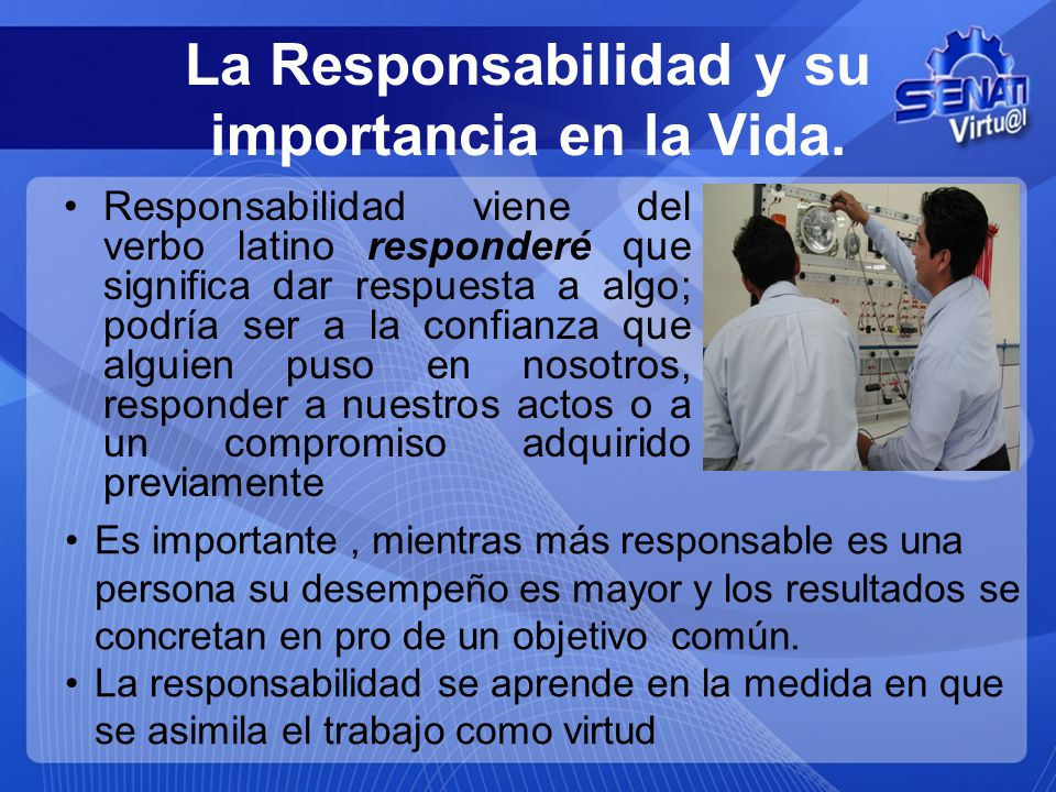 La Responsabilidad y su importancia en la Vida.