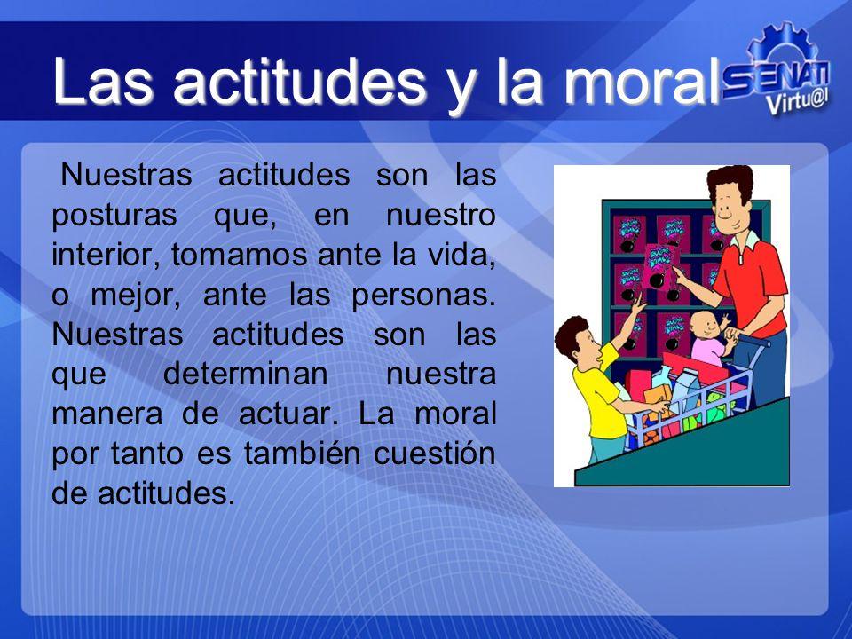 Las actitudes y la moral