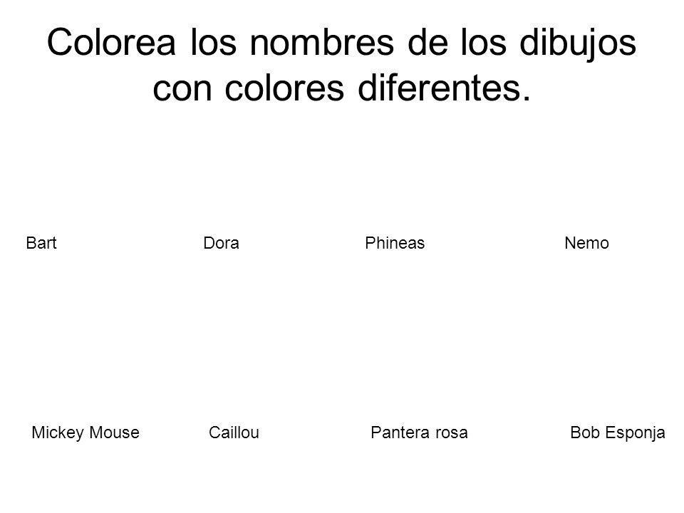 Colorea los nombres de los dibujos con colores diferentes.