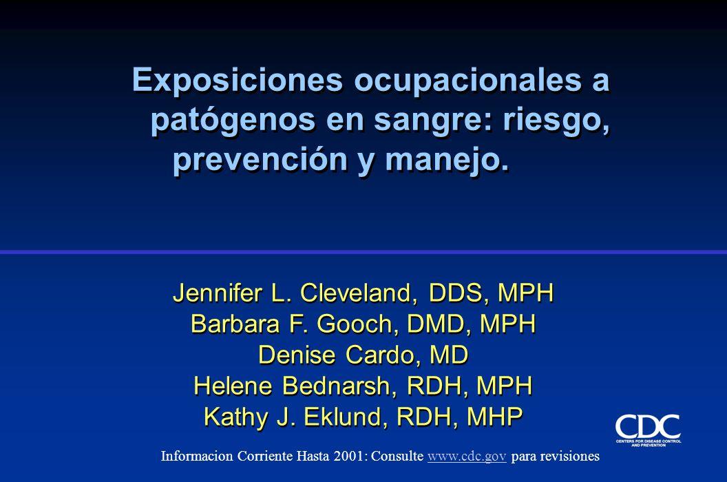 Exposiciones ocupacionales a patógenos en sangre: riesgo,