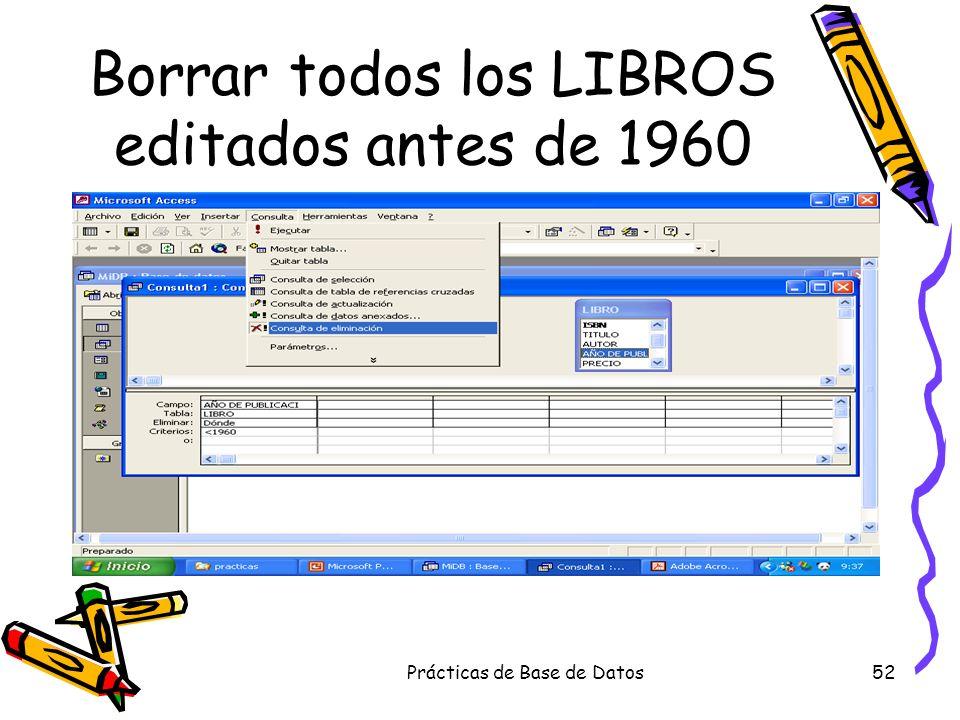 Borrar todos los LIBROS editados antes de 1960