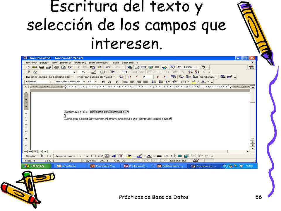 Escritura del texto y selección de los campos que interesen.