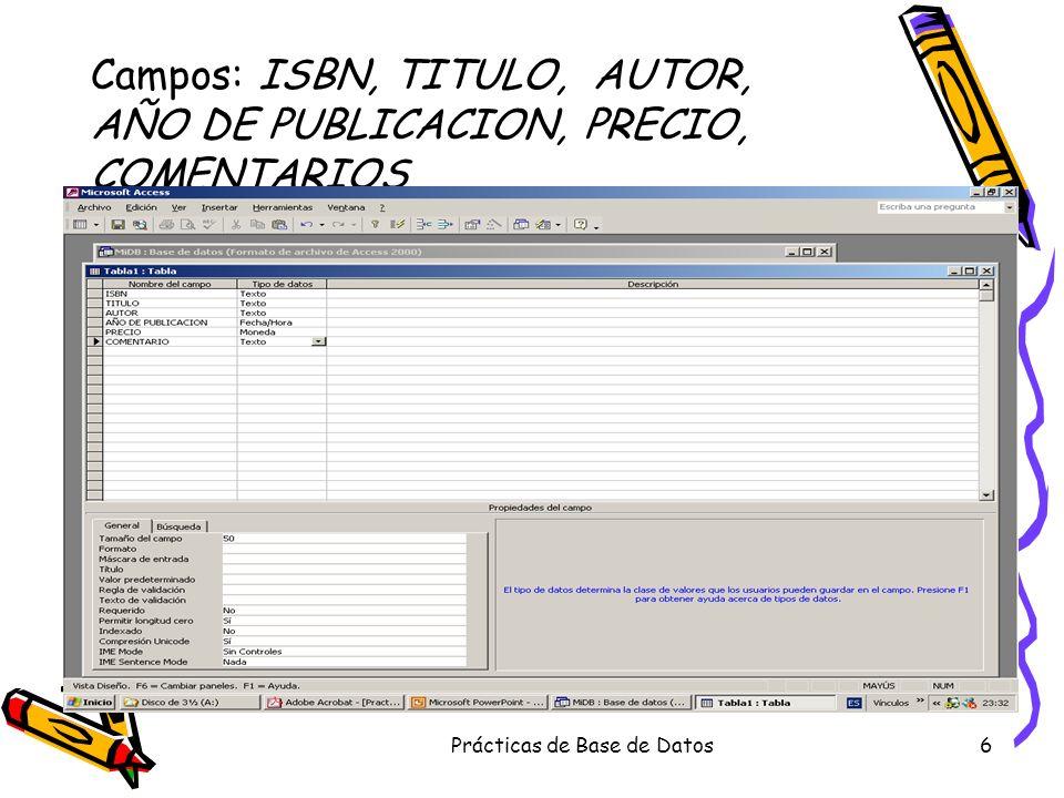 Campos: ISBN, TITULO, AUTOR, AÑO DE PUBLICACION, PRECIO, COMENTARIOS