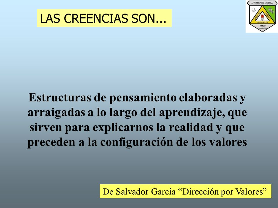 LAS CREENCIAS SON...