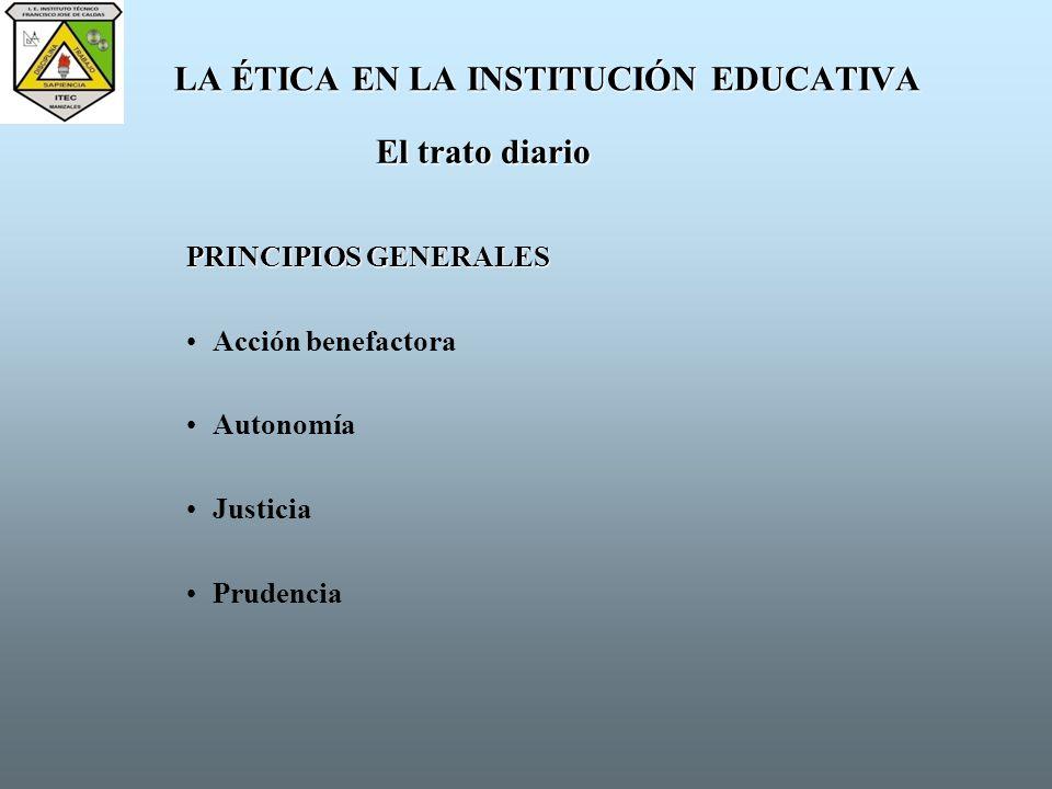 LA ÉTICA EN LA INSTITUCIÓN EDUCATIVA