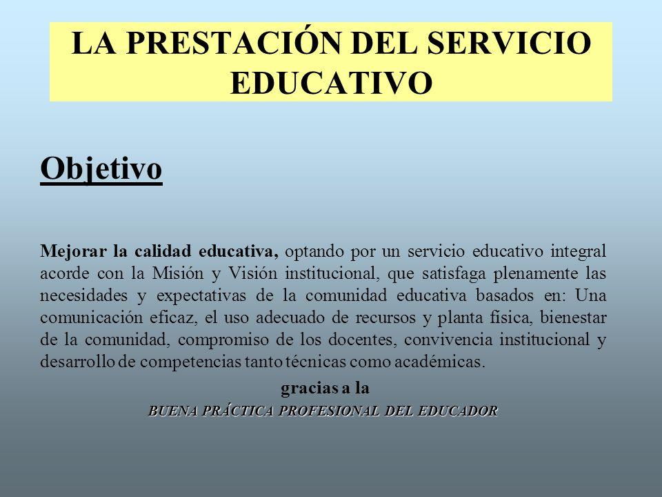 LA PRESTACIÓN DEL SERVICIO EDUCATIVO