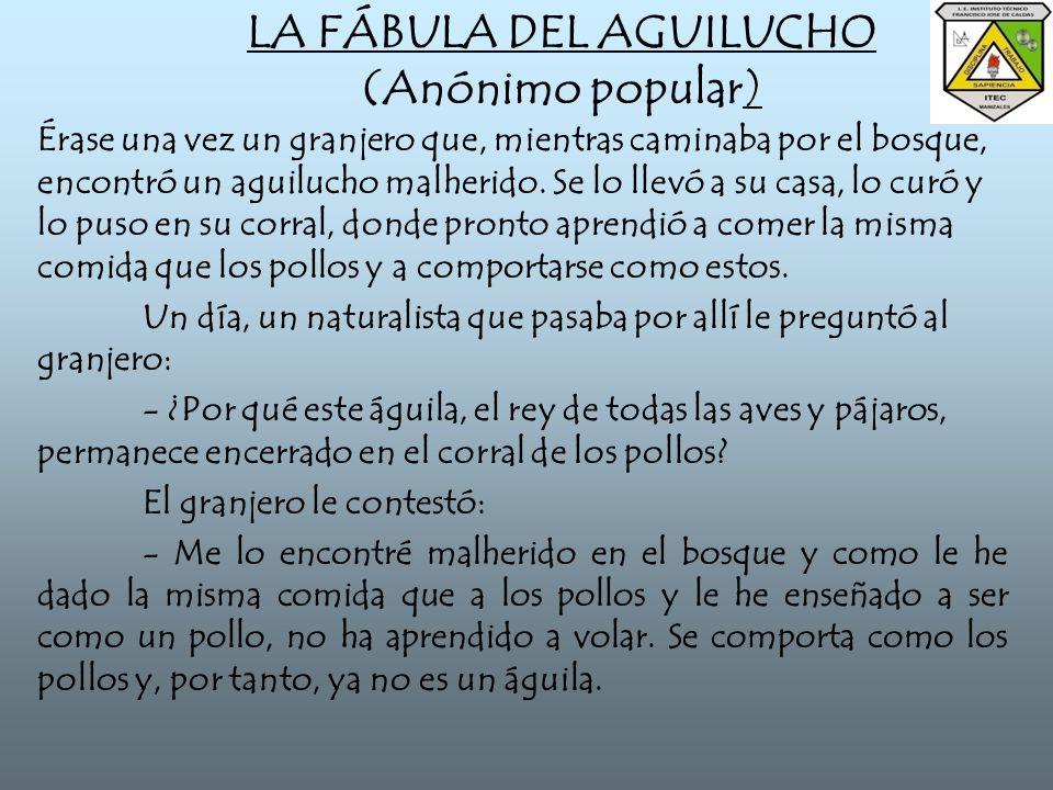 LA FÁBULA DEL AGUILUCHO (Anónimo popular)