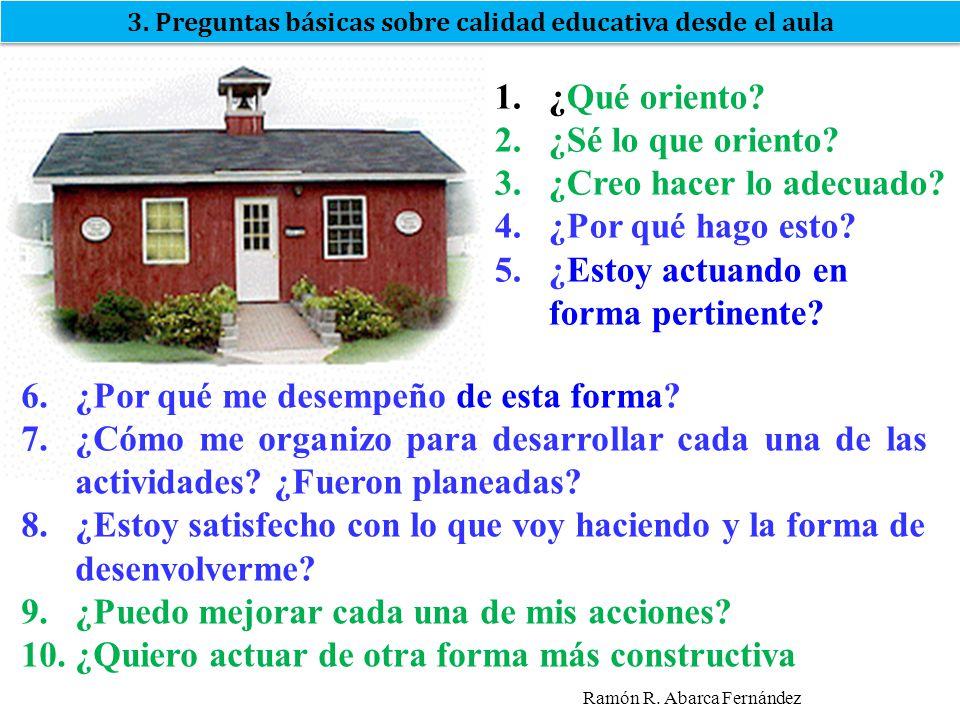 3. Preguntas básicas sobre calidad educativa desde el aula