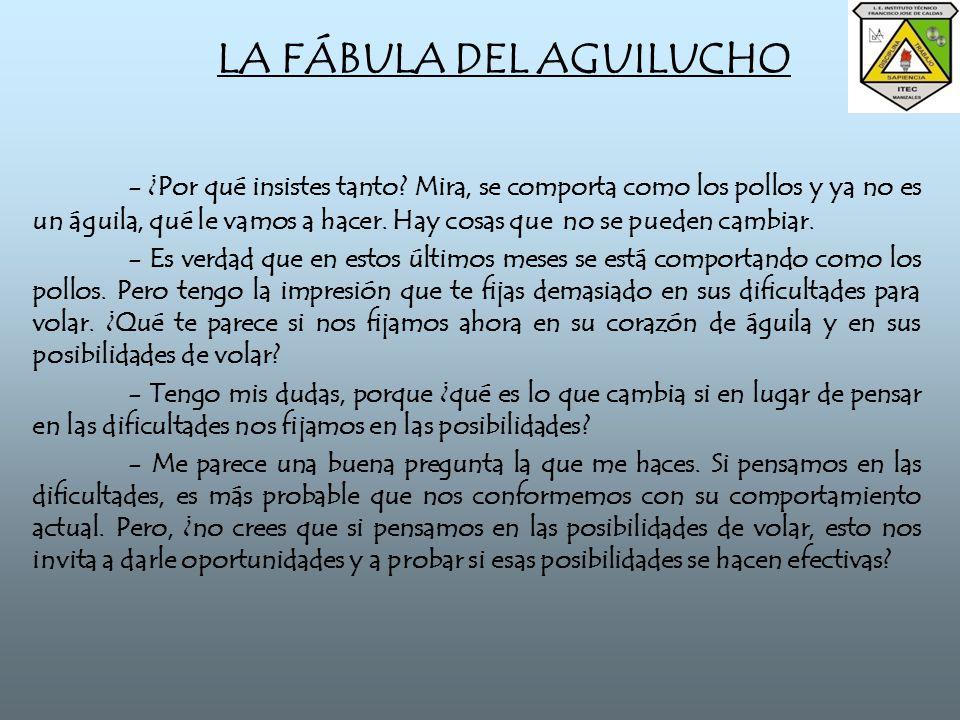 LA FÁBULA DEL AGUILUCHO