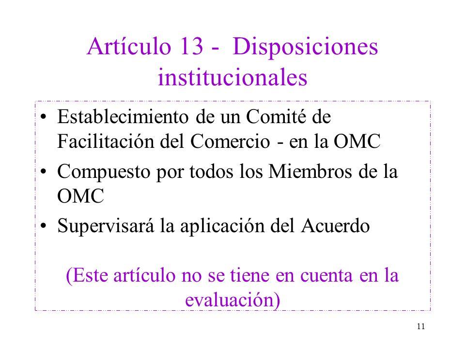 Artículo 13 - Disposiciones institucionales