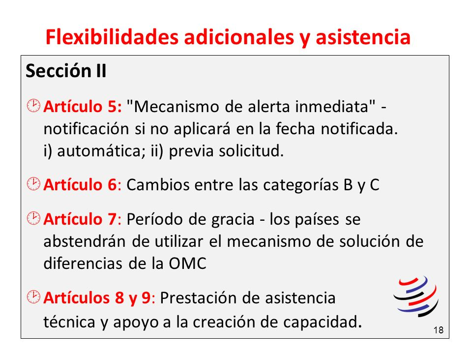 Flexibilidades adicionales y asistencia