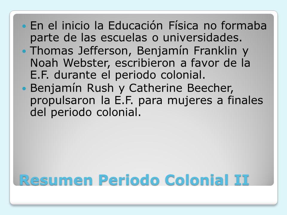 Resumen Periodo Colonial II
